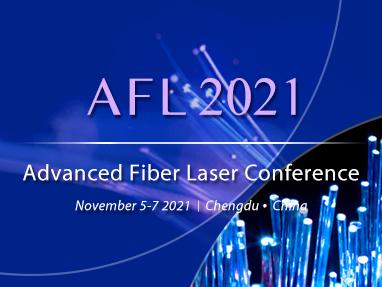 Advanced Fiber Laser Conference 2021